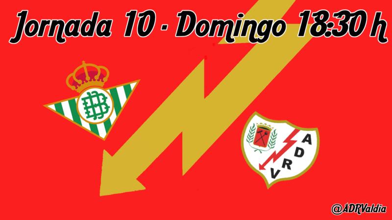 Real Betis – Rayo Vallecano: una buena piedra de toque